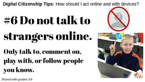 Digital Citizenship Tip #6