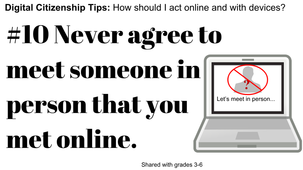 Digital Citizenship Tip #10